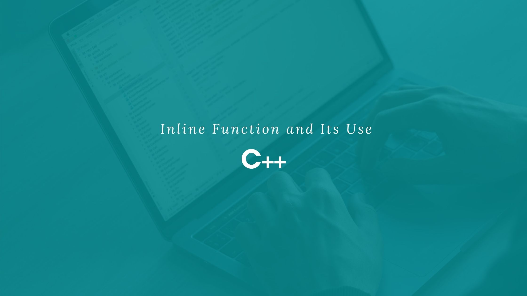 Inline Function and Its Use