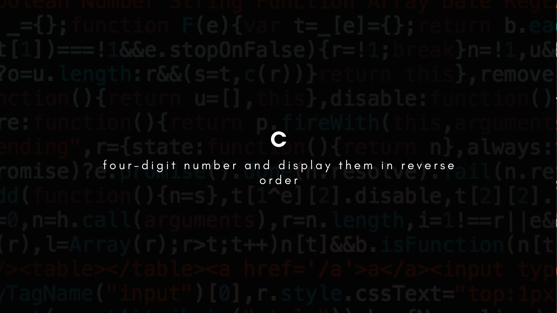 four-digit number and display them in reverse order